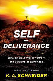 <br> Self Deliverance: How to Gain Victory Over the Powers of Darkness - Rabbi  K Schneider