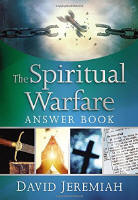 <BR>THE SPIRITUAL WARFARE ANSWER BOOK - DR. DAVID JEREMIAH